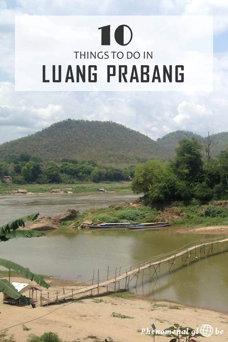 Luang Prabang is a popular destination for backpackers and not without reason! It's a beautiful and laidback village in Northern Laos. From climbing Phu Si Mountain to getting hot and steamy in the Red Cross sauna and from strolling over the night market to crossing a rickety bamboo bridge, there are lots of things to do!