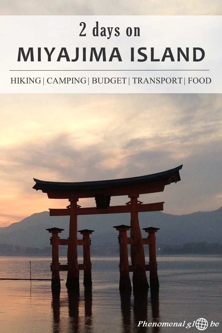 Miyajima Island is famous for the floating Torii and Itsukushima Shrine. Check out my 2-day itinerary and read about hiking & camping on the beautiful island Miyajima. Including a printable map and budget breakdown infographic. #Miyajima #Japan