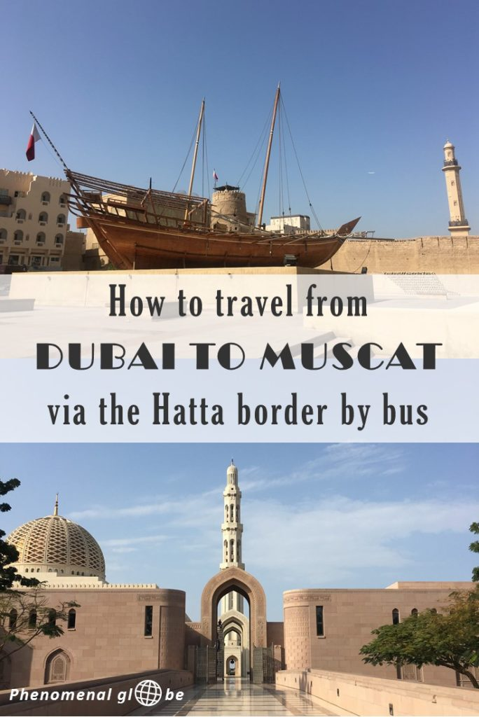 How To Travel From Dubai To Muscat By Bus Via The Hatta Border