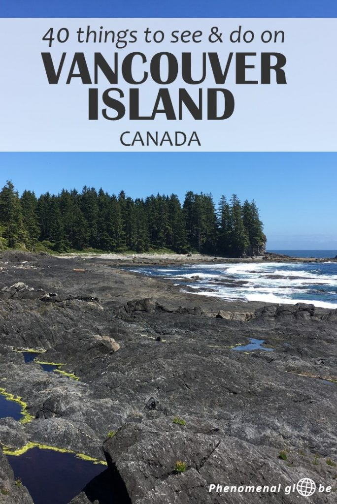The best things to see and do on Vancouver Island: visit Victoria, explore Tofino and hike one of the many trails on this beautiful island in British Columbia! Read about Vancouver Island must-sees and highlights, how to get there, and other practical tips to make to most of your trip to Vancouver Island. #vancouverisland #BC #Canada