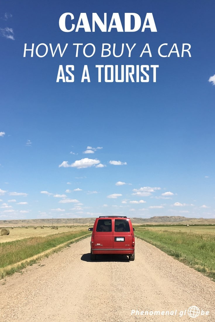 Step by step guide how to buy a car or camper van in Canada as a tourist. How to find the perfect car, how to take ownership of the car and get it registered + how to get the vehicle licensed and insured. Canada is the perfect road trip country and buying your own car makes this beautiful country a lot more affordable! #Canada #roadtrip