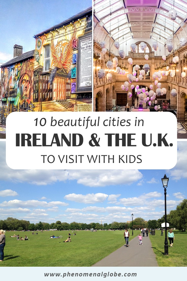 Are you planning a city trip to Ireland or the United Kingdom with your family? Check out these 10 great cities to visit with kids! Read up on the best kid-friendly activities, places to visit and family friendly hotels in these vibrant cities in the U.K. and Ireland. #familytravel #ireland #uk