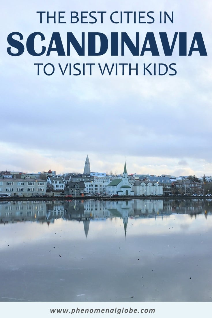 Are you planning a city trip to Scandinavia with your family? Check out these 7 great cities to visit with kids! Read up on the best kid-friendly activities, places to visit and family friendly hotels in these vibrant cities in Norway, Sweden, Denmark, Finland and Iceland! #familytravel #scandinavia #citytrip