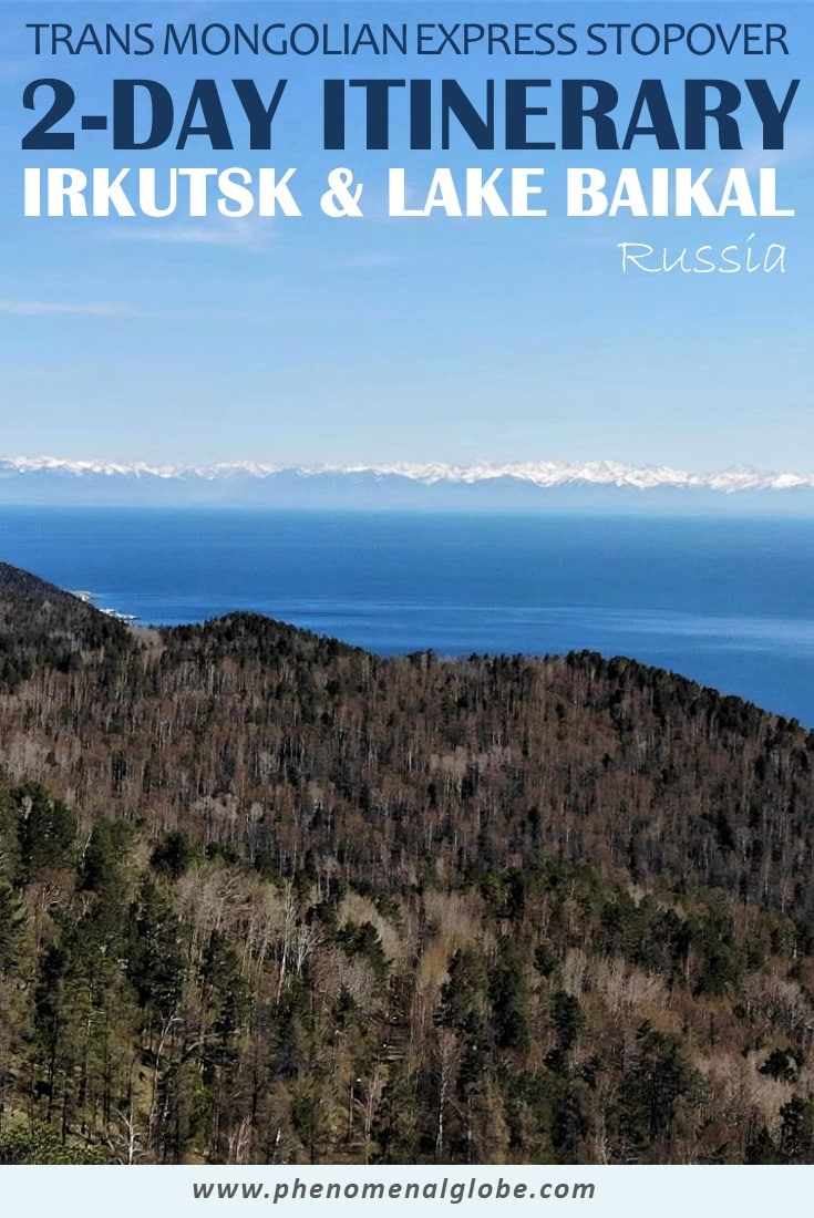 Traveling on the Trans-Siberian Express or Trans Mongolian Express? Be sure to stop in Irkutsk and visit Lake Baikal along the way! Check out this 2-day itinerary including a map with the best things to see and do in Irkutsk and around Lake Baikal. #Irkutsk #Baikal #Russia #TransSiberian