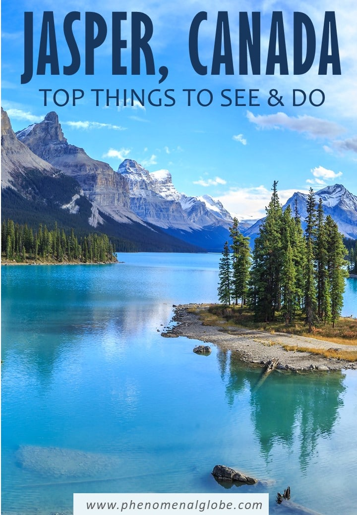 The Best Things To Do In Jasper: 4 Day Jasper Itinerary