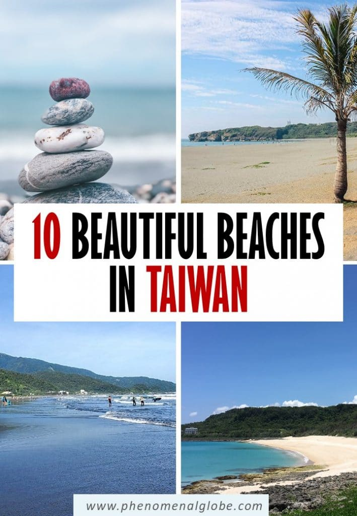 Are you looking for the best beaches in Taiwan? Here you can read about 10 beautiful Taiwan beaches you can't miss when planning a trip to Taiwan. #Taiwan #Beaches #Asia #Travel